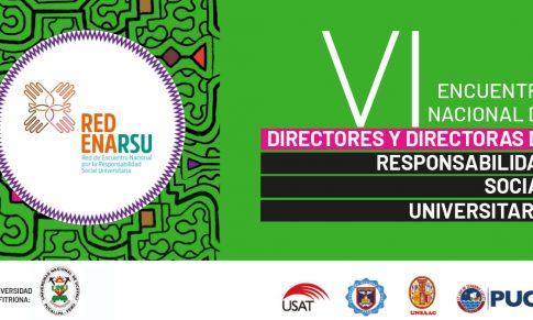La ULADECH Católica participó en el VI Encuentro nacional de directores y directoras de responsabilidad social universitaria